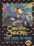 Chester Cheetah Too Cool to Fool